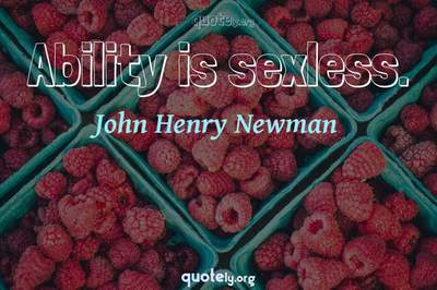 Photo Quote of Ability is sexless.