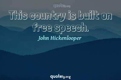 Photo Quote of This country is built on free speech.