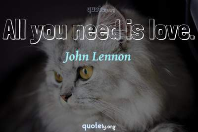 Photo Quote of All you need is love.