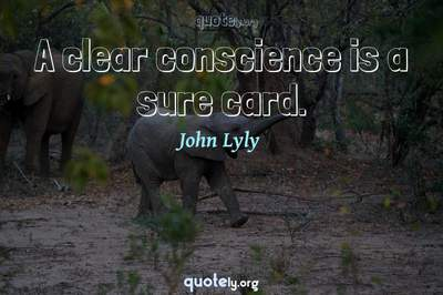 Photo Quote of A clear conscience is a sure card.