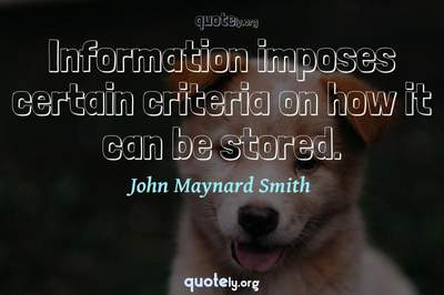 Photo Quote of Information imposes certain criteria on how it can be stored.