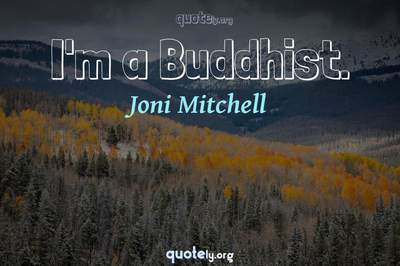Photo Quote of I'm a Buddhist.