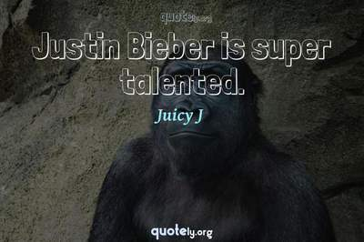 Photo Quote of Justin Bieber is super talented.