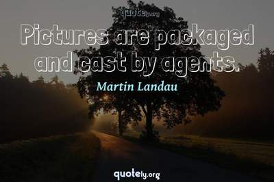 Photo Quote of Pictures are packaged and cast by agents.