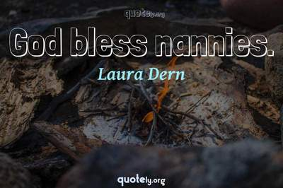 Photo Quote of God bless nannies.