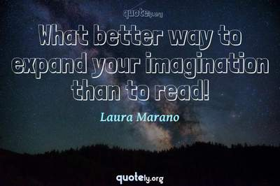 Photo Quote of What better way to expand your imagination than to read!