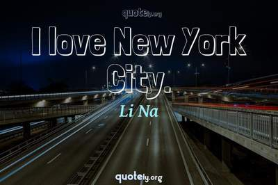 Photo Quote of I love New York City.