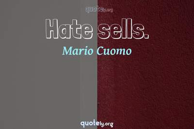 Photo Quote of Hate sells.