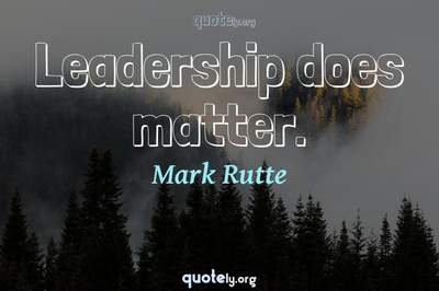 Photo Quote of Leadership does matter.