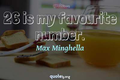 Photo Quote of 26 is my favourite number.