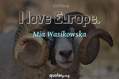 Photo Quote of I love Europe.
