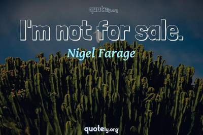 Photo Quote of I'm not for sale.