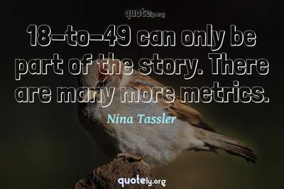 Photo Quote of 18-to-49 can only be part of the story. There are many more metrics.