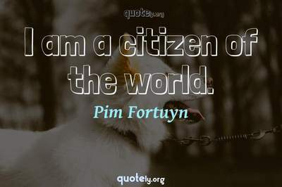Photo Quote of I am a citizen of the world.