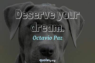 Photo Quote of Deserve your dream.