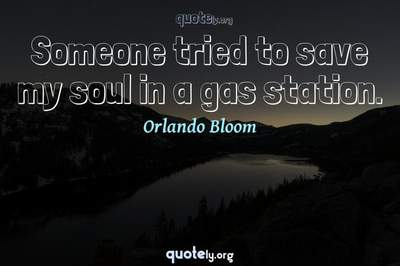 Photo Quote of Someone tried to save my soul in a gas station.