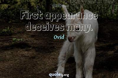 Photo Quote of First appearance deceives many.