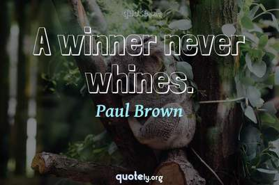 Photo Quote of A winner never whines.