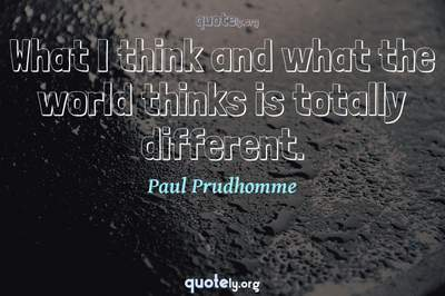 Photo Quote of What I think and what the world thinks is totally different.