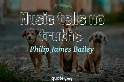 Photo Quote of Music tells no truths.