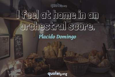 Photo Quote of I feel at home in an orchestral score.