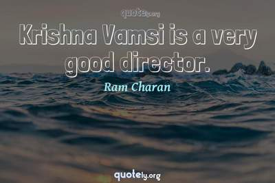 Photo Quote of Krishna Vamsi is a very good director.