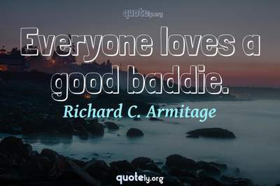 Photo Quote of Everyone loves a good baddie.