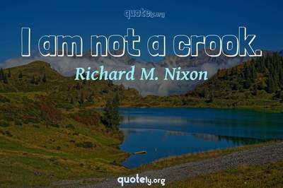 Photo Quote of I am not a crook.