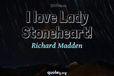 Photo Quote of I love Lady Stoneheart!