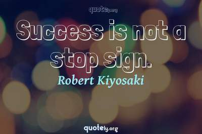 Photo Quote of Success is not a stop sign.