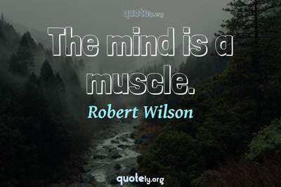 Photo Quote of The mind is a muscle.