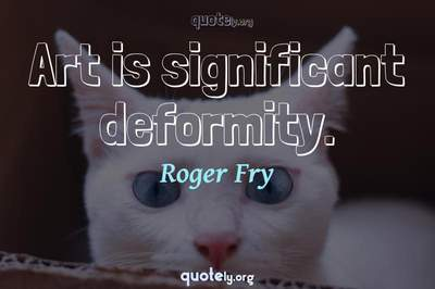 Photo Quote of Art is significant deformity.