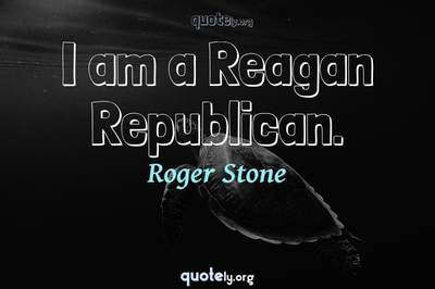 Photo Quote of I am a Reagan Republican.
