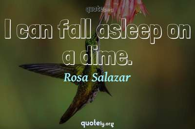 Photo Quote of I can fall asleep on a dime.
