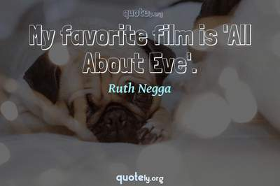 Photo Quote of My favorite film is 'All About Eve'.