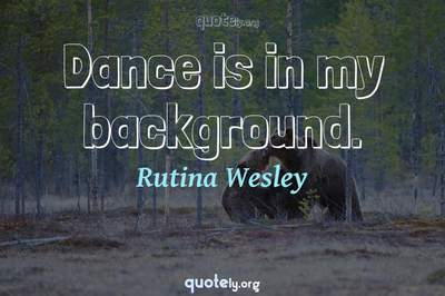 Photo Quote of Dance is in my background.