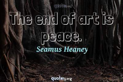 Photo Quote of The end of art is peace.