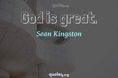 Photo Quote of God is great.