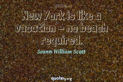 Photo Quote of New York is like a vacation - no beach required.