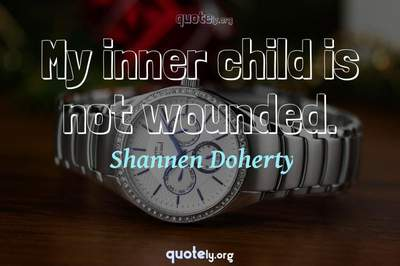 Photo Quote of My inner child is not wounded.