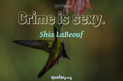 Photo Quote of Crime is sexy.