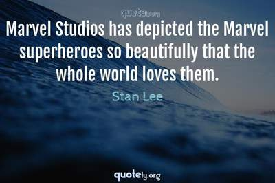 Photo Quote of Marvel Studios has depicted the Marvel superheroes so beautifully that the whole world loves them.