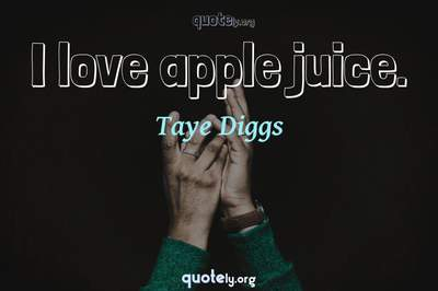 Photo Quote of I love apple juice.