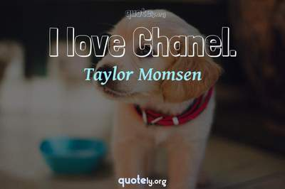 Photo Quote of I love Chanel.