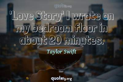 Photo Quote of 'Love Story' I wrote on my bedroom floor in about 20 minutes.