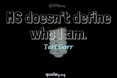 Photo Quote of MS doesn't define who I am.