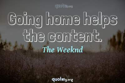Photo Quote of Going home helps the content.