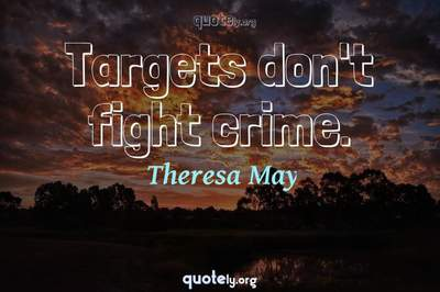 Photo Quote of Targets don't fight crime.