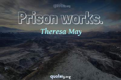 Photo Quote of Prison works.