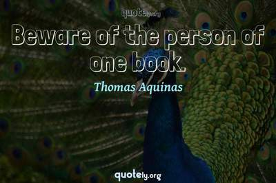 Photo Quote of Beware of the person of one book.